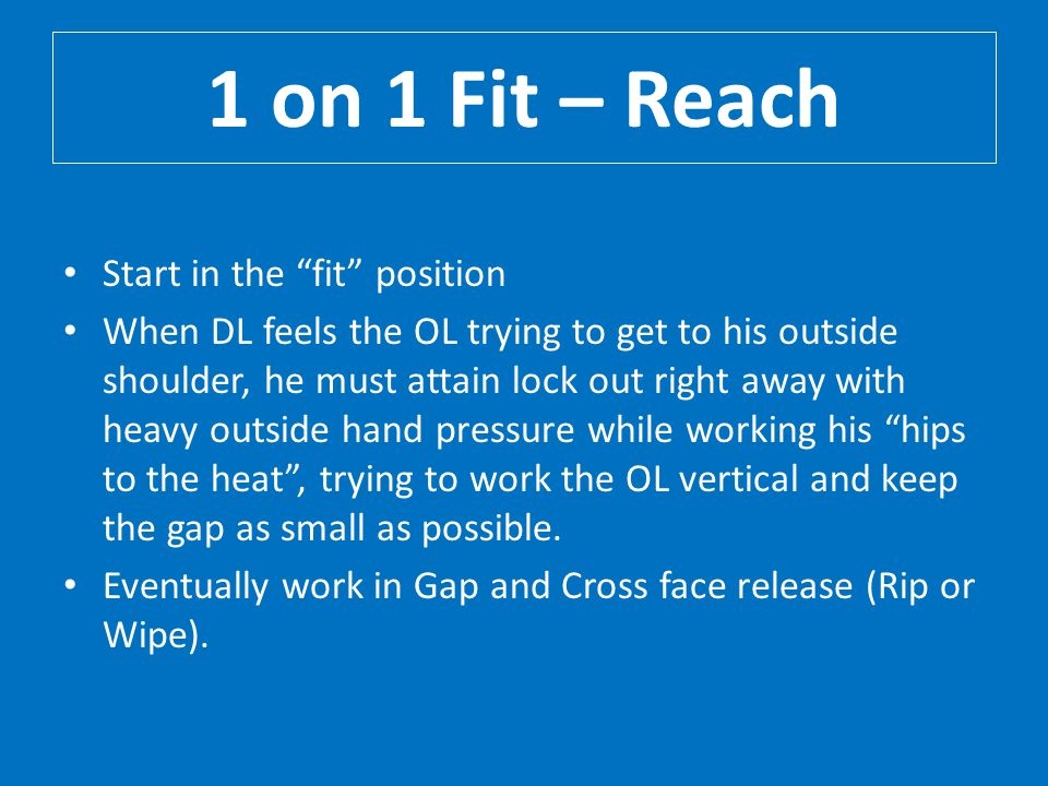 1 on 1 Fit – Reach Start in the fit position