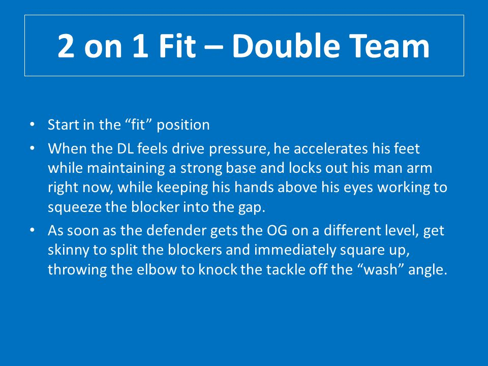 2 on 1 Fit – Double Team Start in the fit position