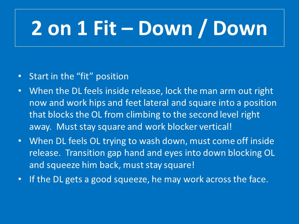 2 on 1 Fit – Down / Down Start in the fit position