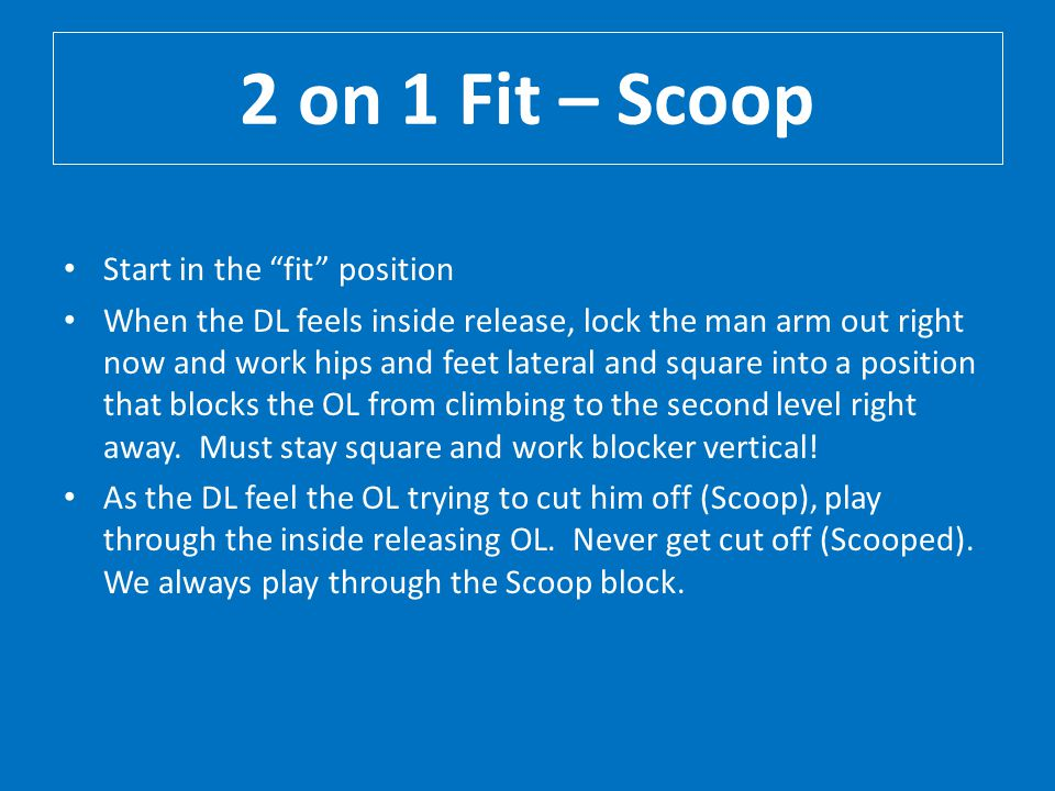 2 on 1 Fit – Scoop Start in the fit position