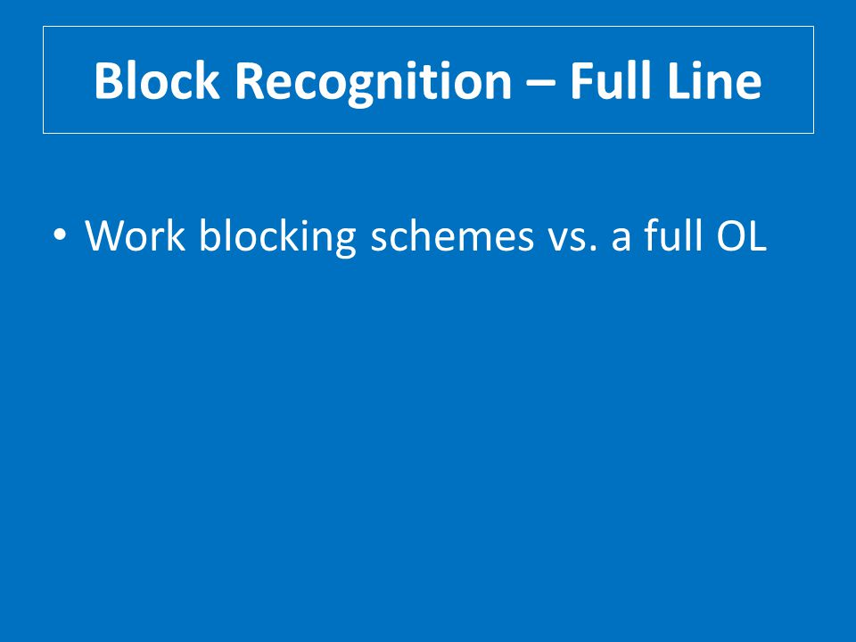Block Recognition – Full Line