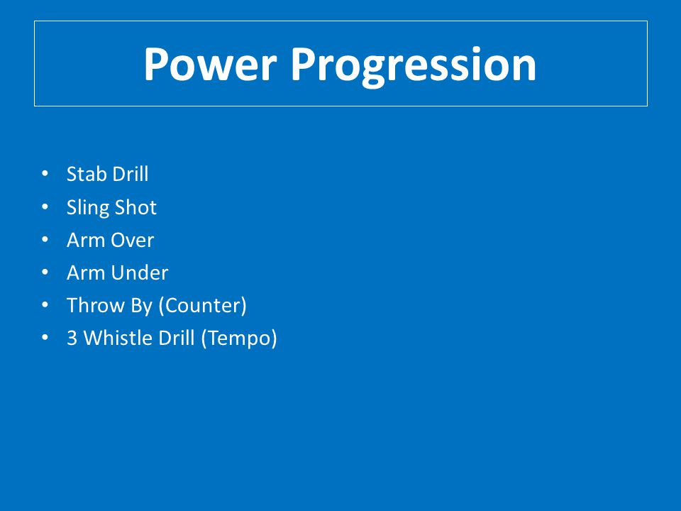 Power Progression Stab Drill Sling Shot Arm Over Arm Under