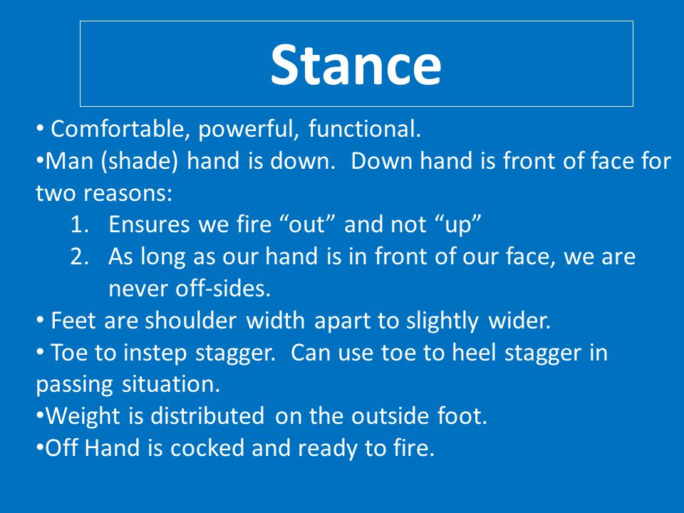 Stance Comfortable, powerful, functional.