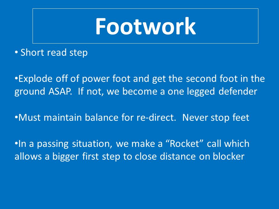 Footwork Short read step