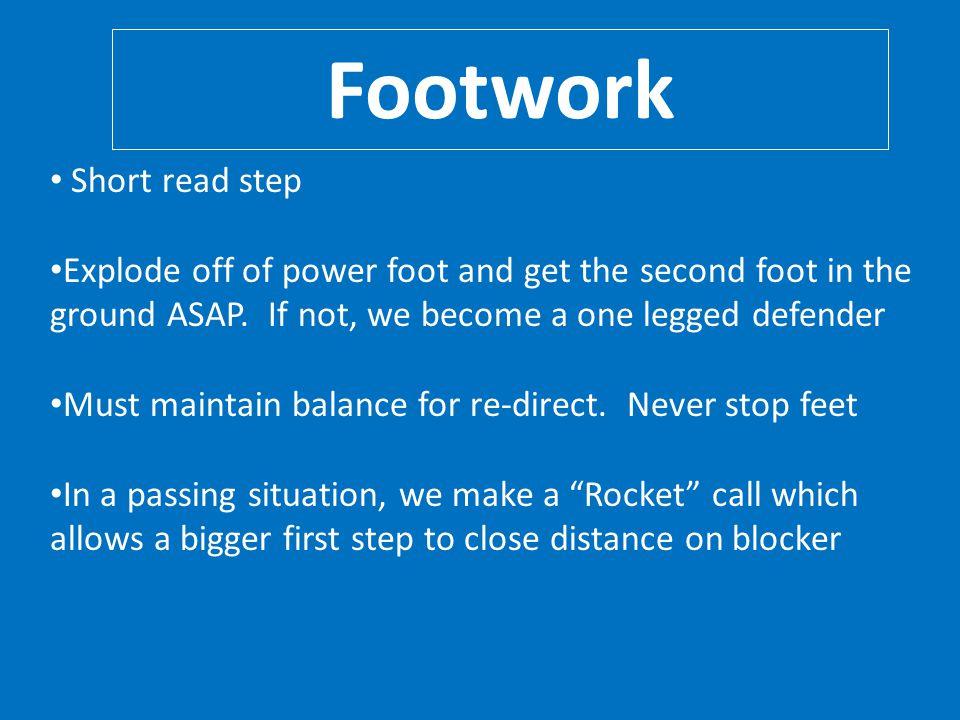 Footwork Short read step