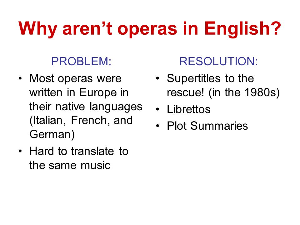 Why aren't operas in English