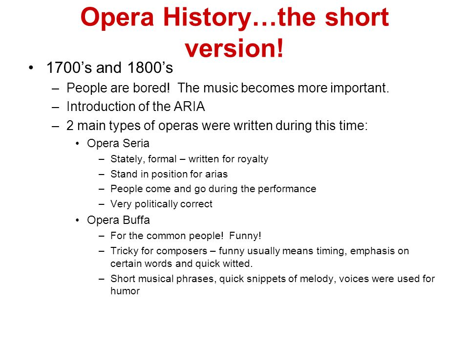 Opera History…the short version!