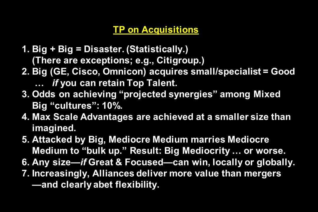 TP on Acquisitions 1. Big + Big = Disaster. (Statistically