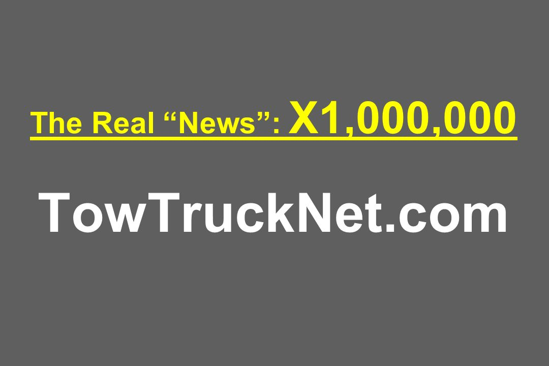 The Real News : X1,000,000 TowTruckNet.com