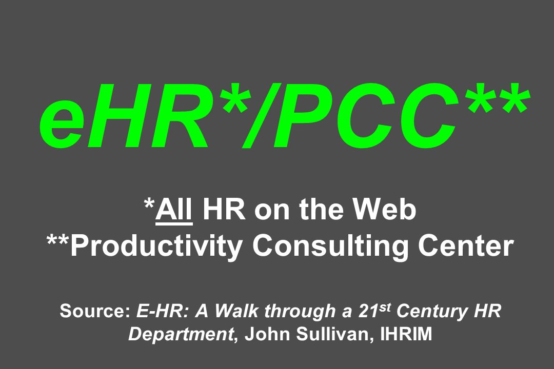 eHR. /PCC. All HR on the Web