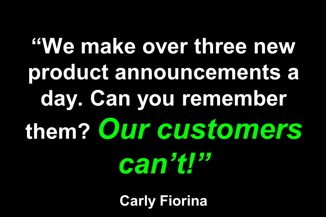 We make over three new product announcements a day