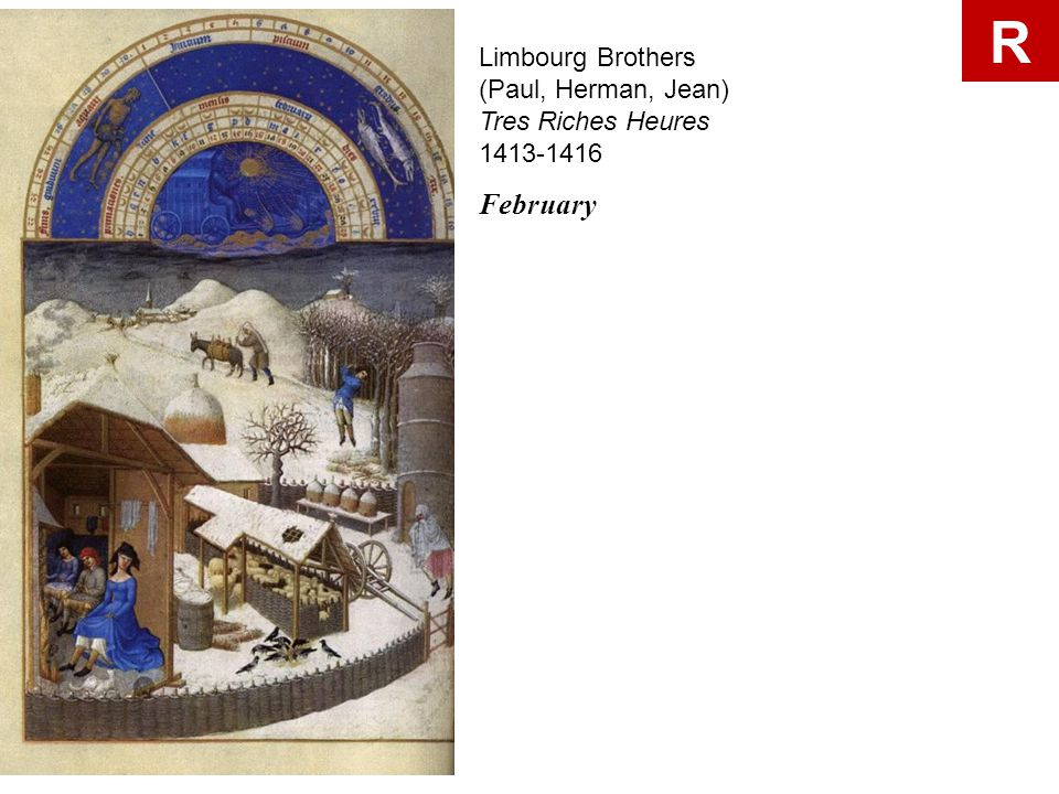 R Limbourg Brothers (Paul, Herman, Jean) Tres Riches Heures 1413-1416.