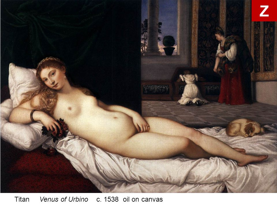 Z Titan Venus of Urbino c. 1538 oil on canvas