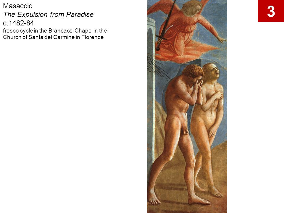 3 Masaccio The Expulsion from Paradise c.1482-84
