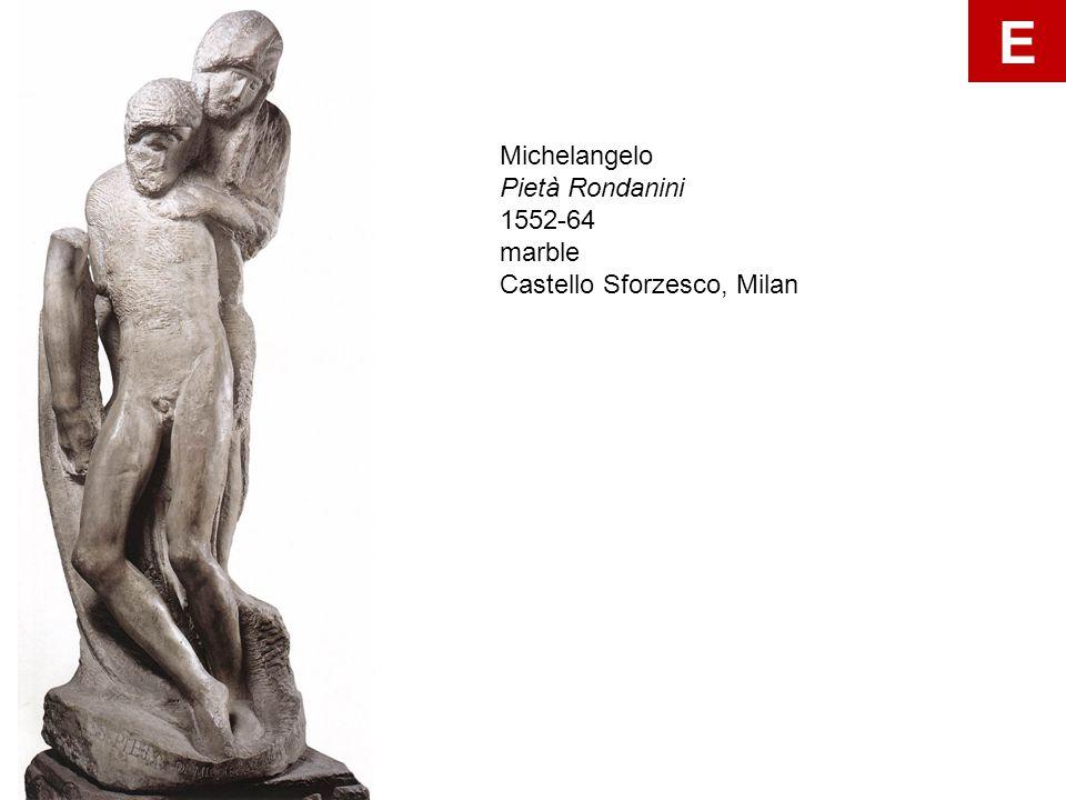 E Michelangelo Pietà Rondanini 1552-64 marble Castello Sforzesco, Milan
