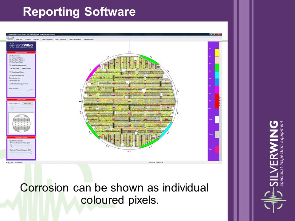 Corrosion can be shown as individual coloured pixels.