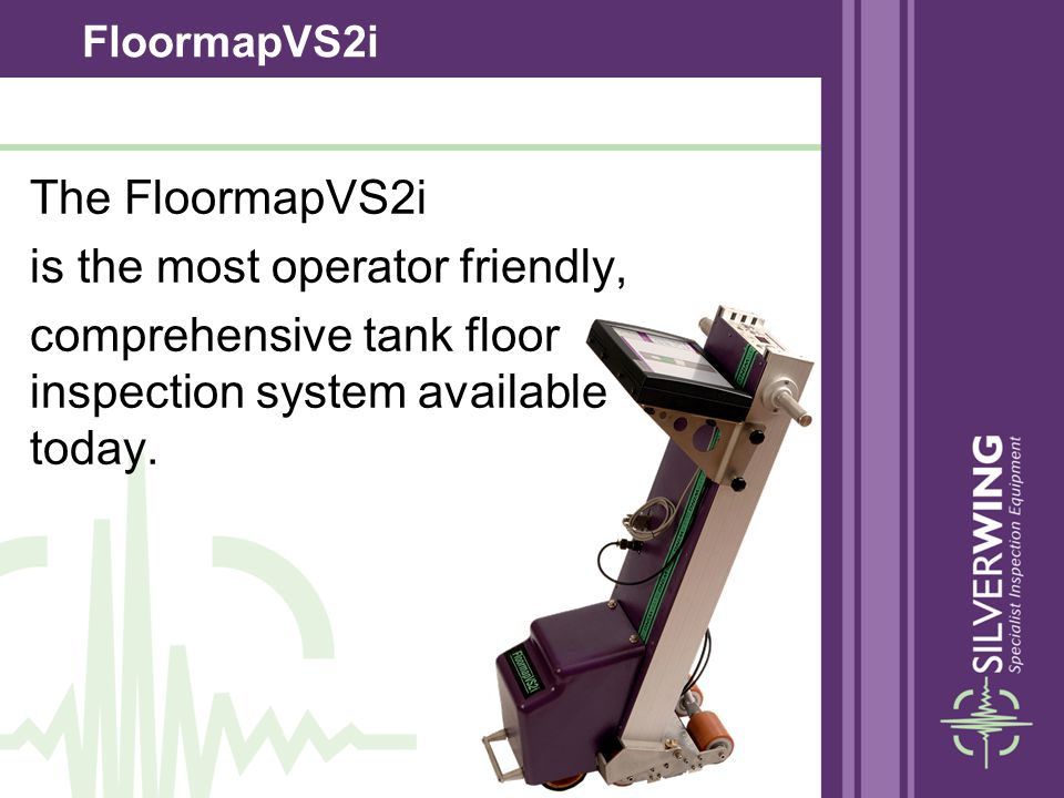 The FloormapVS2i is the most operator friendly,