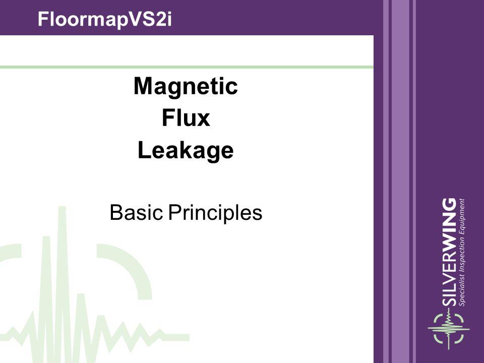 FloormapVS2i Magnetic Flux Leakage Basic Principles