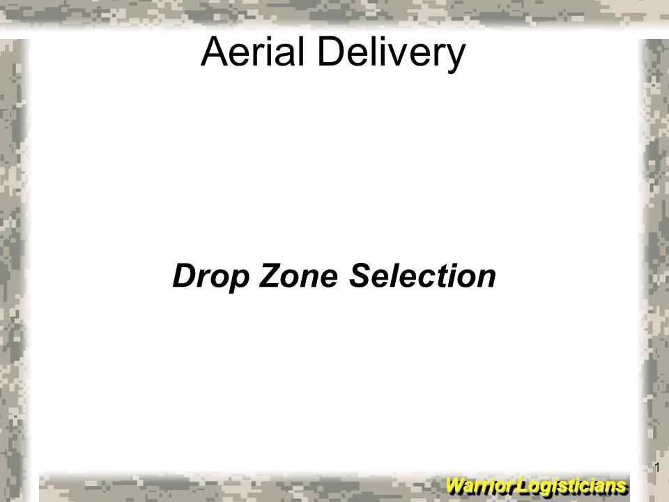 Drop Zone Selection
