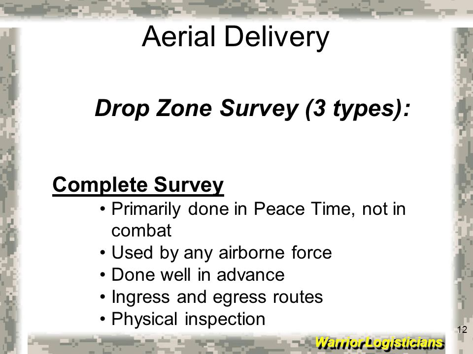 Drop Zone Survey (3 types):