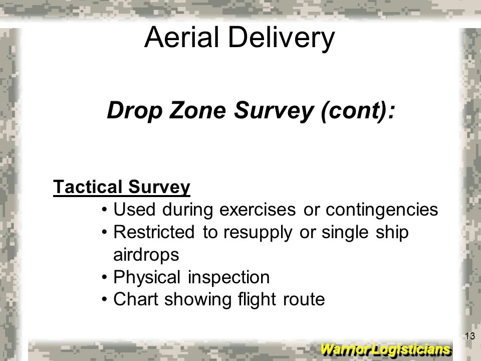 Drop Zone Survey (cont):