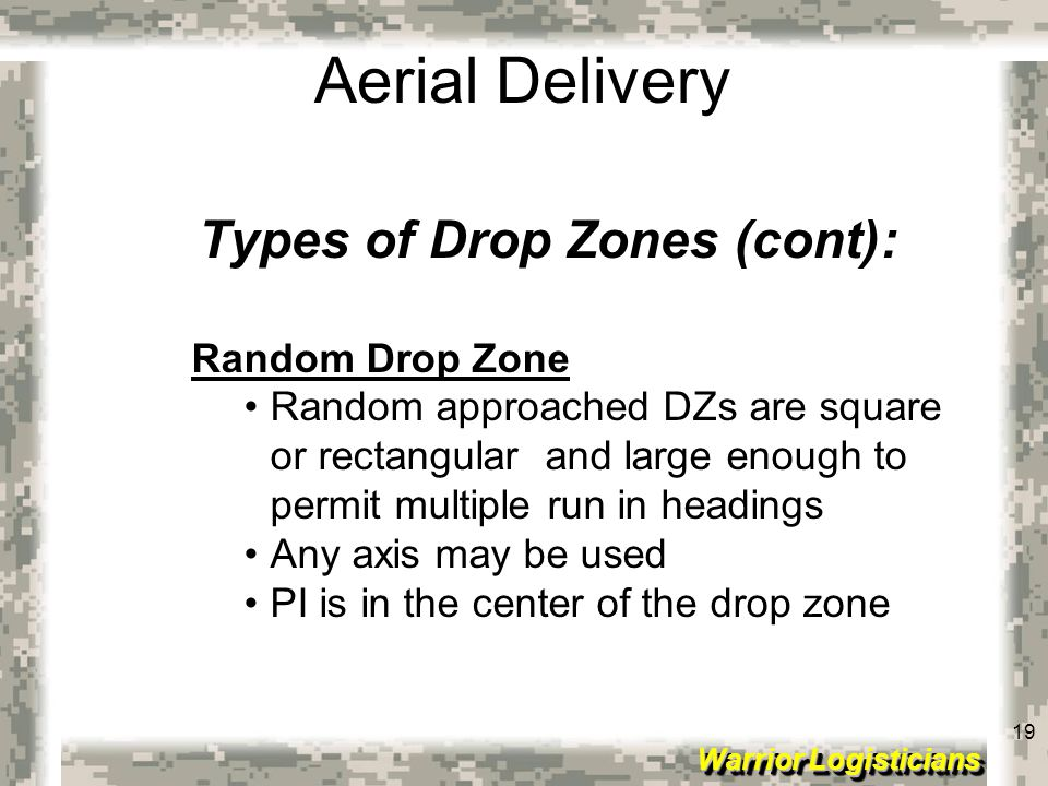 Types of Drop Zones (cont):