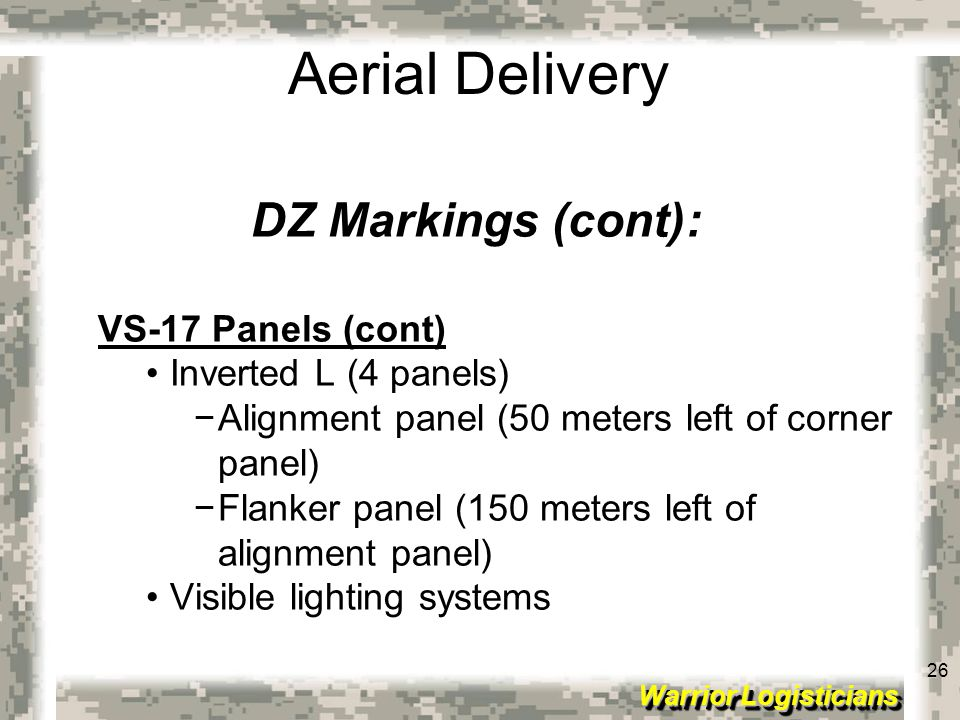 DZ Markings (cont): VS-17 Panels (cont) Inverted L (4 panels)