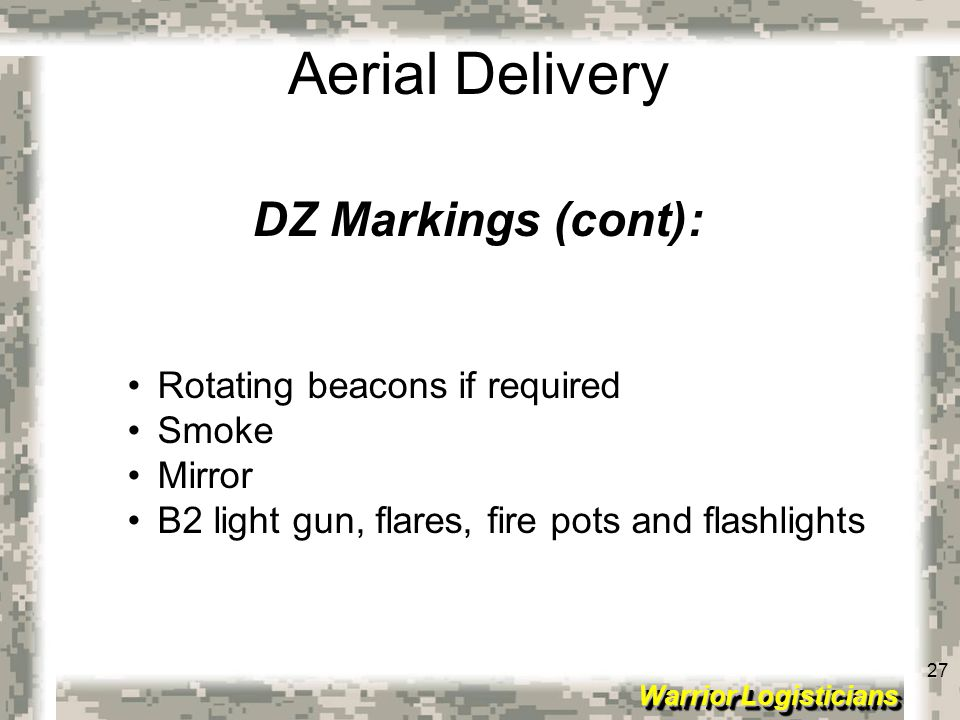 DZ Markings (cont): Rotating beacons if required Smoke Mirror