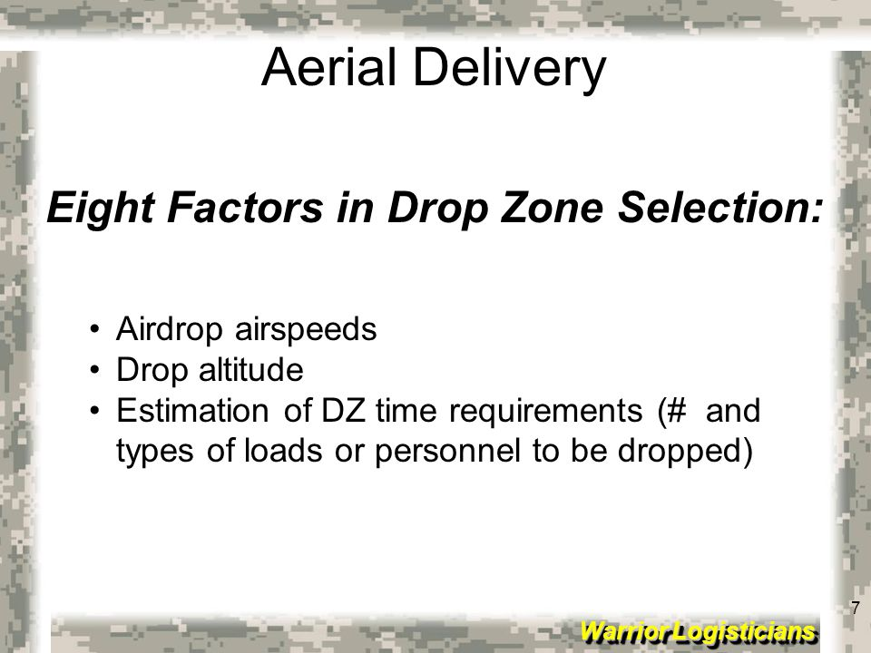 Eight Factors in Drop Zone Selection: