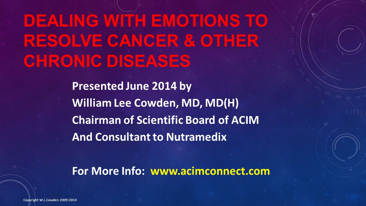 Dealing With Emotions To Resolve Cancer & Other Chronic Diseases
