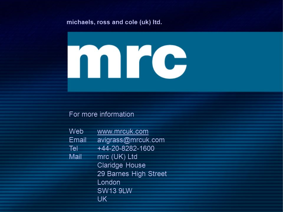 Email avigrass@mrcuk.com Tel +44-20-8282-1600 Mail mrc (UK) Ltd