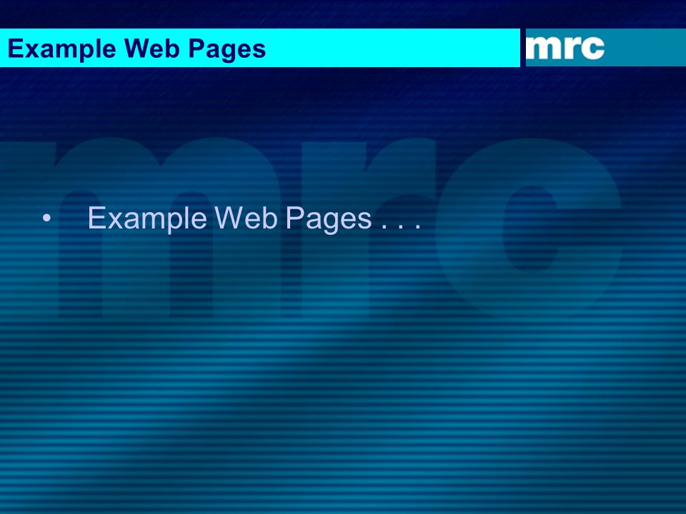 Example Web Pages Example Web Pages . . .