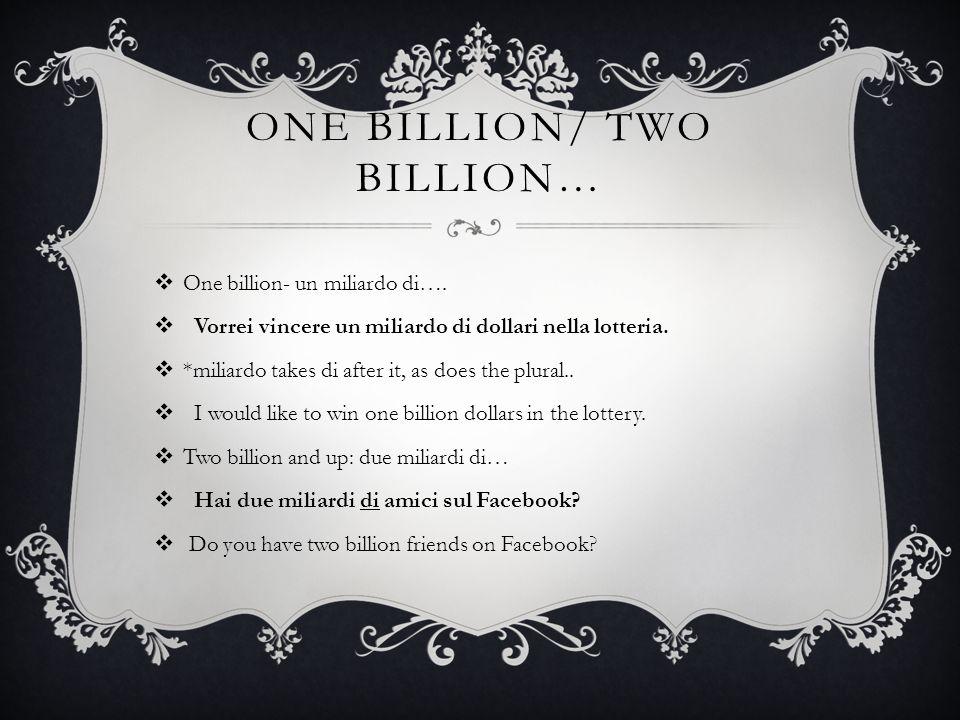 One billion/ Two billion…