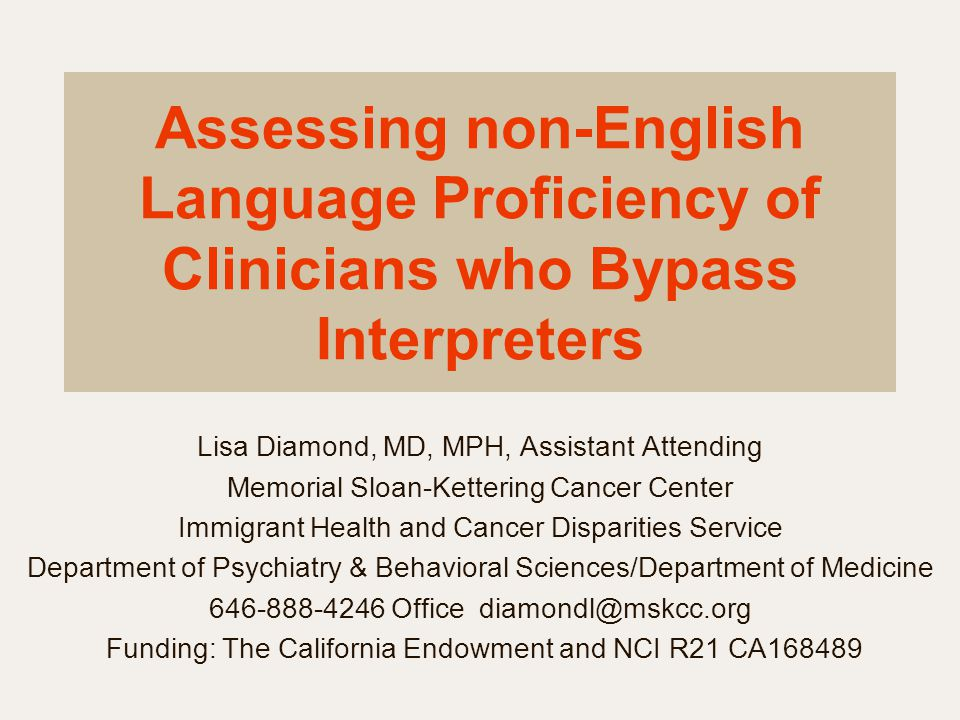 Assessing non-English Language Proficiency of Clinicians who Bypass Interpreters