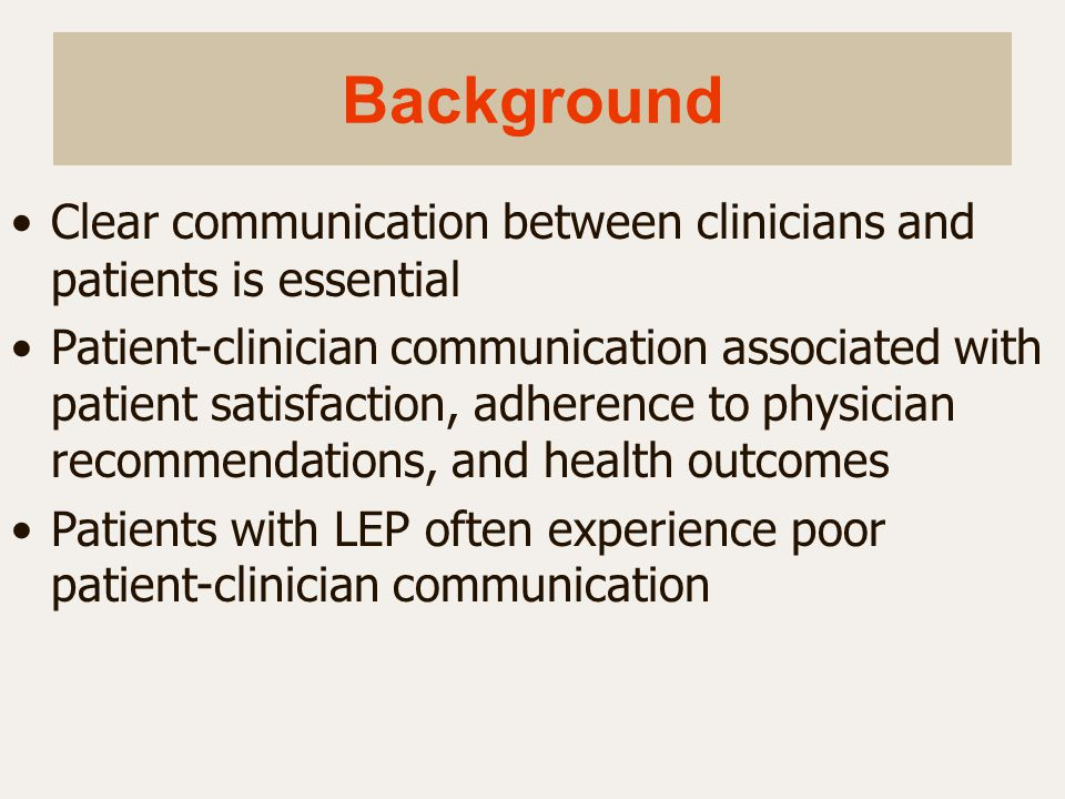Background Clear communication between clinicians and patients is essential.