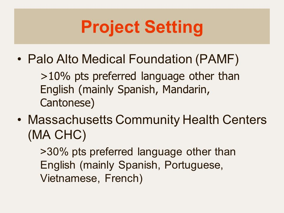 Project Setting Palo Alto Medical Foundation (PAMF)