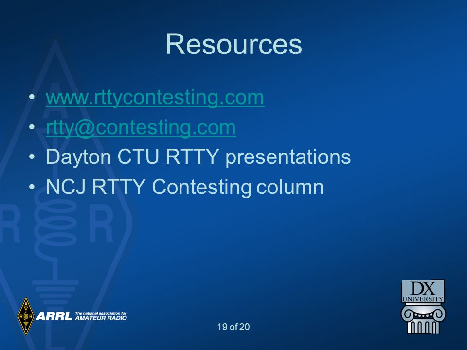 Resources www.rttycontesting.com rtty@contesting.com