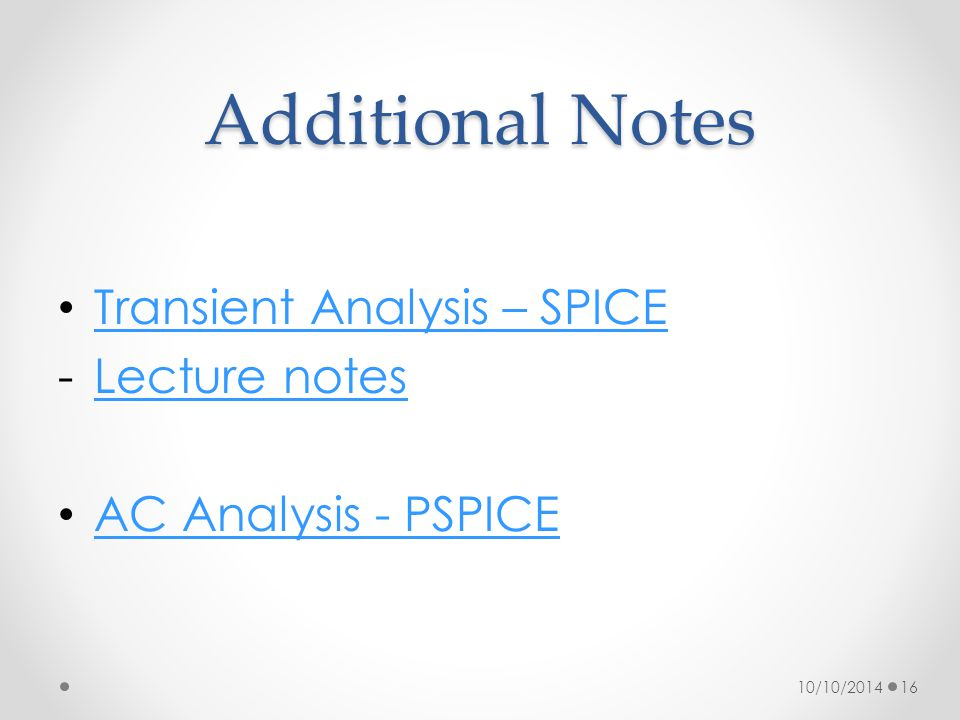 Additional Notes Transient Analysis – SPICE Lecture notes