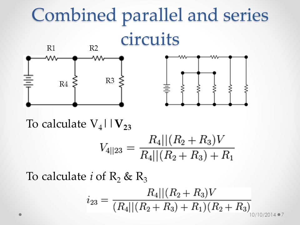 Combined parallel and series circuits