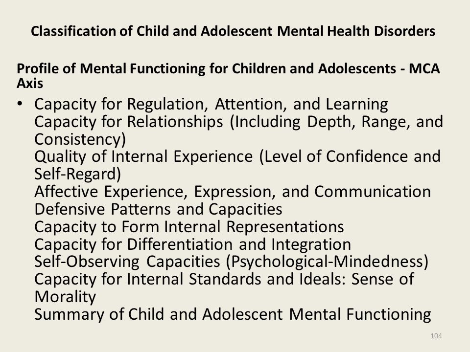 Classification of Child and Adolescent Mental Health Disorders