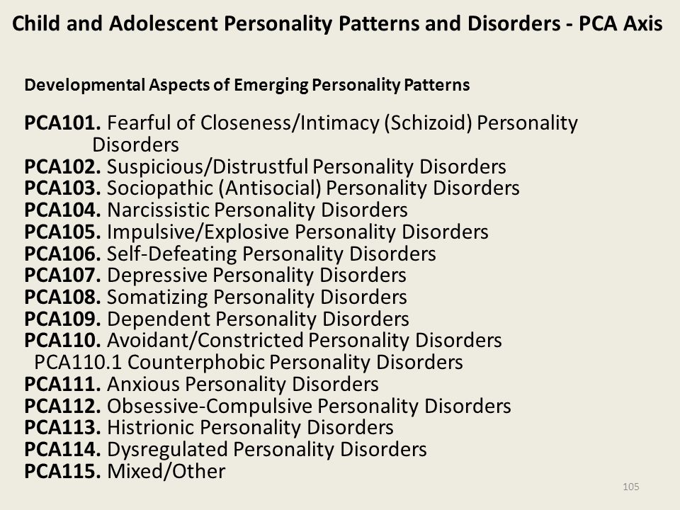Child and Adolescent Personality Patterns and Disorders - PCA Axis