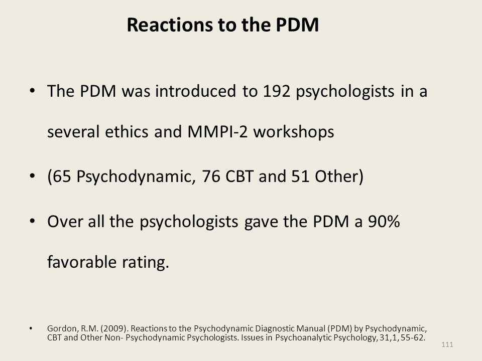 Reactions to the PDM The PDM was introduced to 192 psychologists in a several ethics and MMPI-2 workshops.