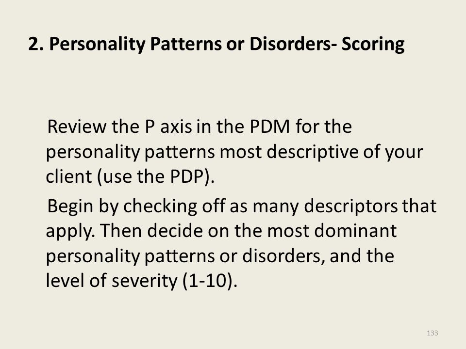 2. Personality Patterns or Disorders- Scoring