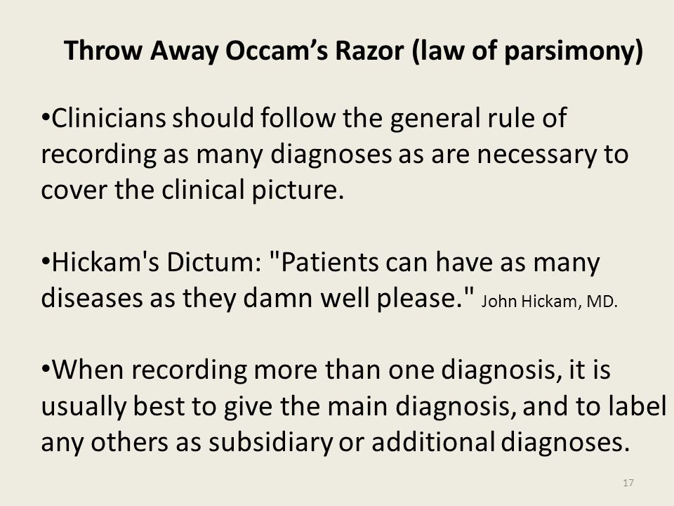 Throw Away Occam's Razor (law of parsimony)
