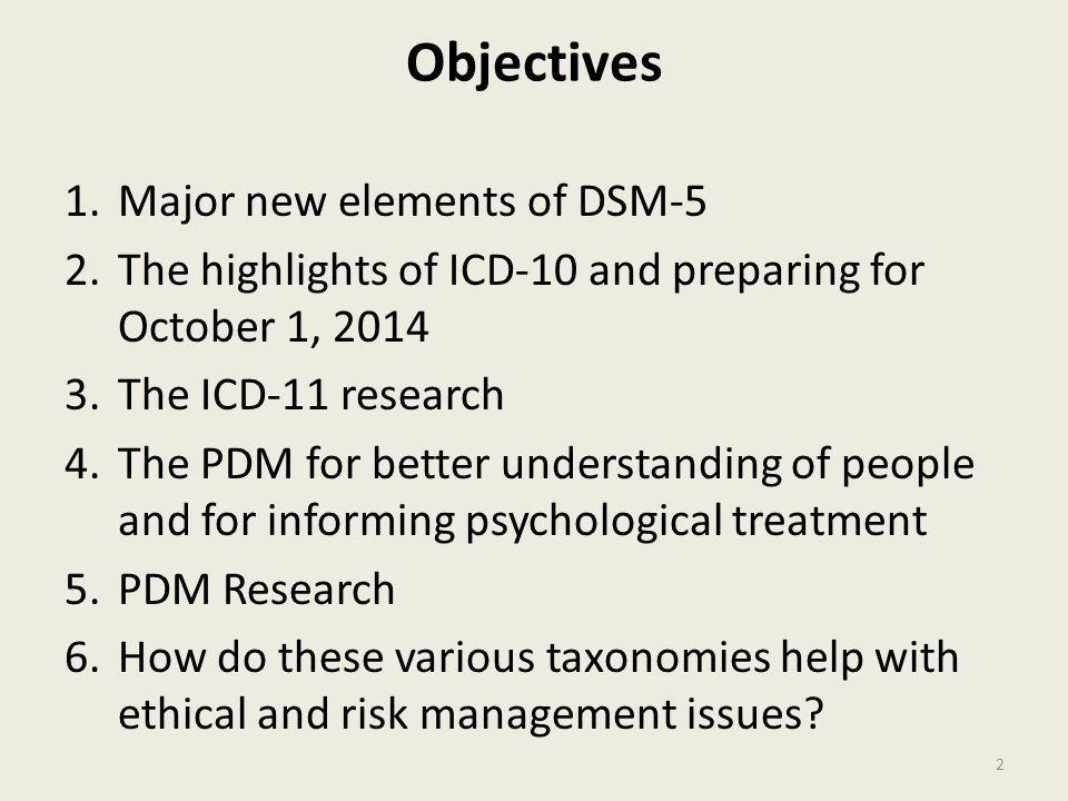 Objectives Major new elements of DSM-5