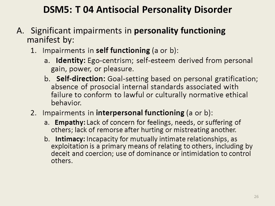 DSM5: T 04 Antisocial Personality Disorder