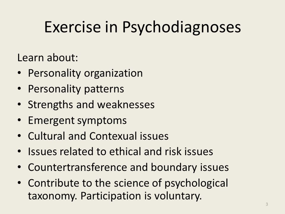 Exercise in Psychodiagnoses