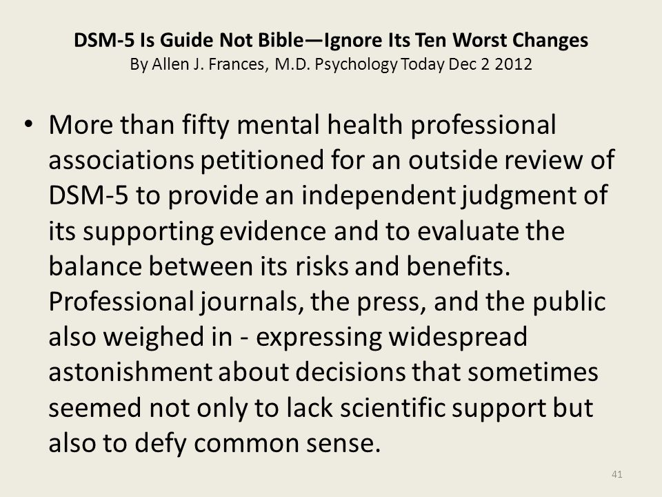 DSM-5 Is Guide Not Bible—Ignore Its Ten Worst Changes By Allen J