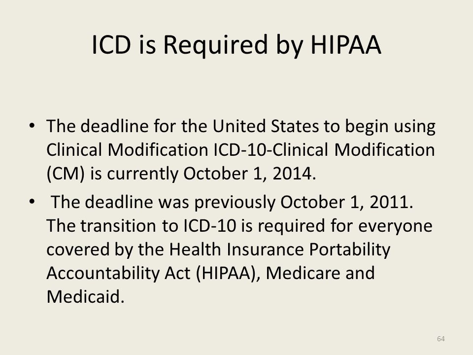 ICD is Required by HIPAA