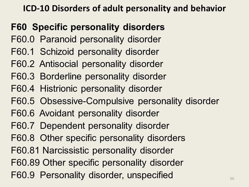 ICD-10 Disorders of adult personality and behavior